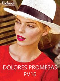 Dolores Promesas PV16