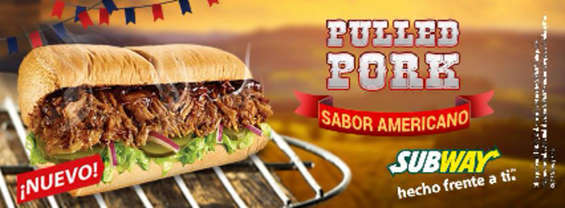 Ofertas de Subway, Pulled Pork