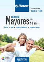 Ofertas de Viajes Ecuador, Especial Mayores de 55 años. Salidas desde Castilla y León