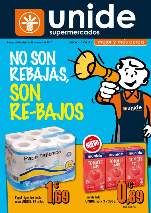 Ofertas de Supermercados Unide, No son rebajas, son re-bajos