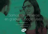 Somos los primeros en graduar Google Glass