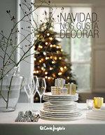 Ofertas de El Corte Inglés, Navidad Hogar. Nos gusta decorar