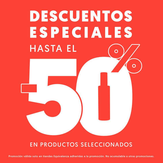 Ofertas de Equivalenza, Descuentos especiales hasta el -50%