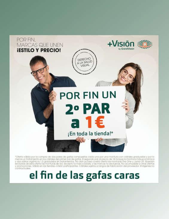 Ofertas de +VISIÓN, 2º par 1€