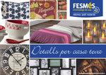 Ofertas de Fes Més, Detalls per casa teva