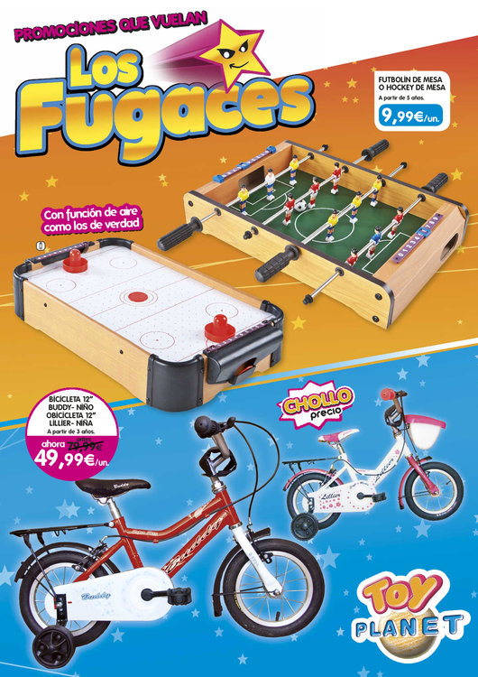 Ofertas de Toy Planet, Los fugaces