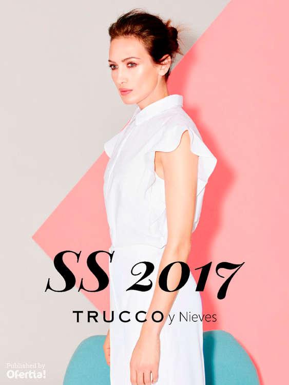 Ofertas de Trucco, SS 2017. Trucco y Nieves