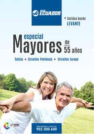 Especial Mayores de 55 años. Salidas desde Levante