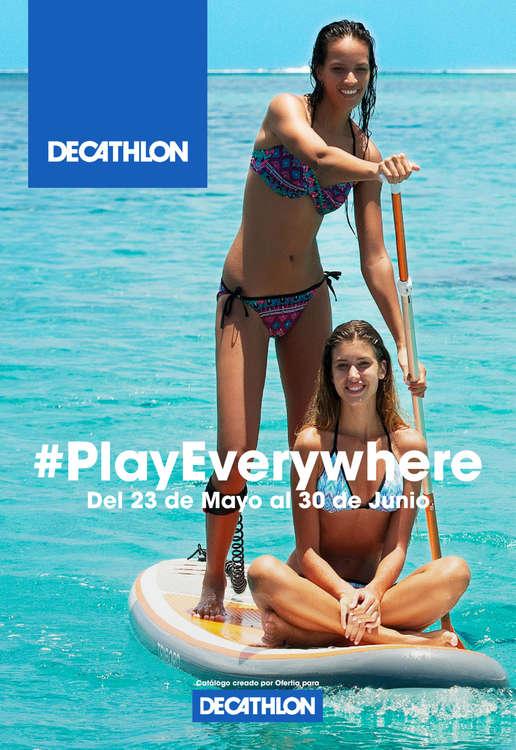 Ofertas de Decathlon, #PlayEverywhere