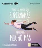 Ofertas de Carrefour, Todas las madres son supermamás, pero la mía mucho más