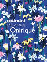 Ofertas de Catimini, Escapade Onirique