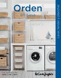 Orden en casa. Lavar, tender y planchar