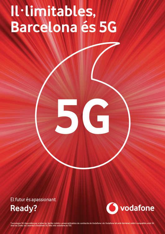 Ofertas de Vodafone, Il·limitables, Barcelona és 5G
