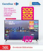 Ofertas de Carrefour, Que siguem 200 i estiguem més a prop teu, s'havia de celebrar