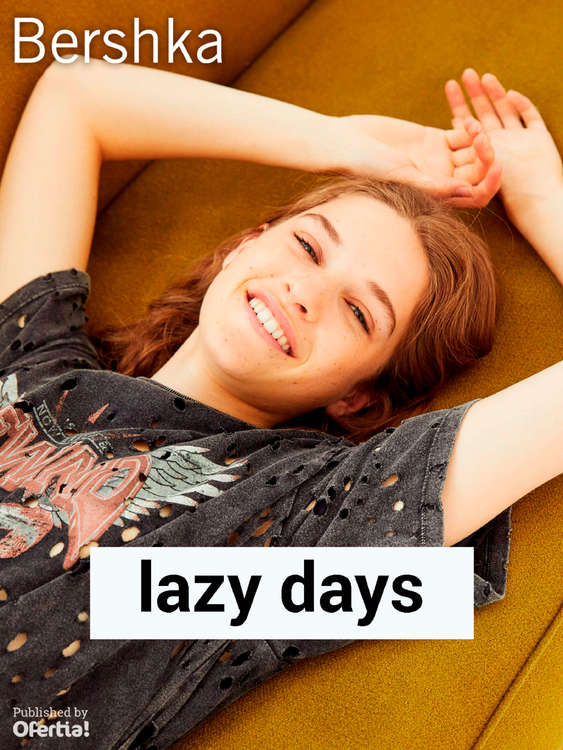 Ofertas de Bershka, Lazy Days