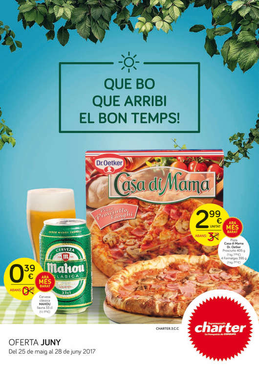 Ofertas de Supermercados Charter, Que bo que arribi el bon temps!