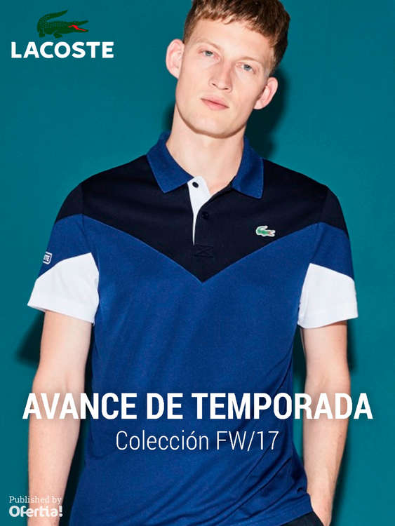Ofertas de Lacoste, Avance de temporada. Colección FW17