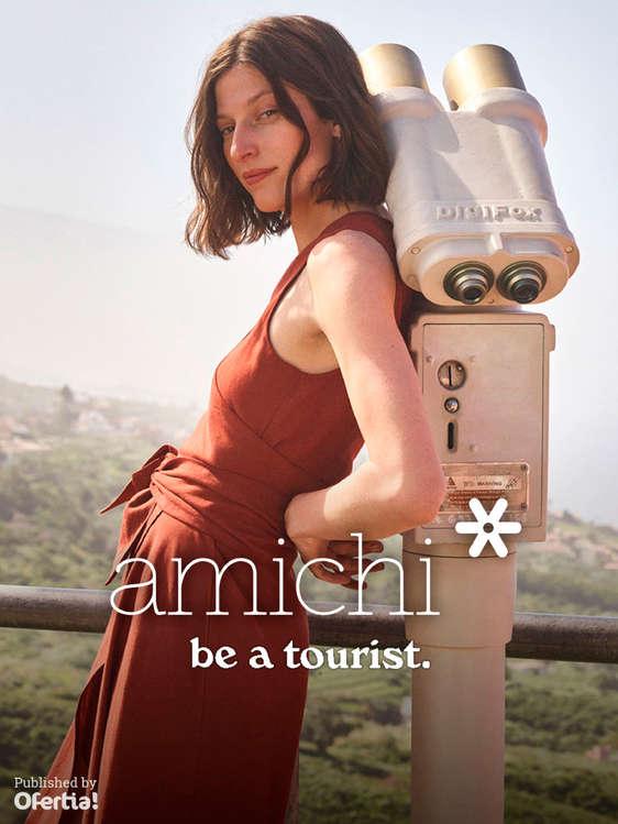 Ofertas de Amichi, Be a tourist