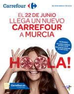 Ofertas de Carrefour, El 22 de junio llega Carrefour a Murcia