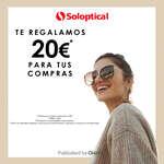 Ofertas de Soloptical, Te regalamos 20€ para tus compras