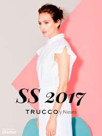 SS 2017. Trucco y Nieves