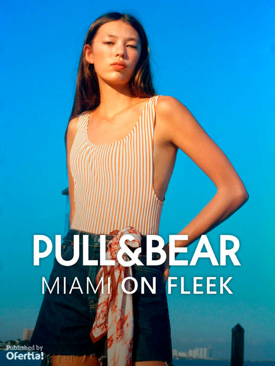 Ofertas de PULL & BEAR, Miami on fleek